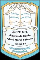 """EET N°1 """"Alf. de Navío J. M. Sobral"""" Anexo FP"""